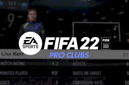 Já está disponível o trailer de Pro Clubs em FIFA 22
